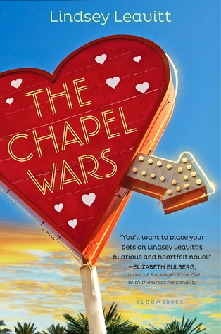 Review: The Chapel Wars by Lindsey Leavitt