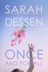 Review & Giveaway: Once and For All by Sarah Dessen