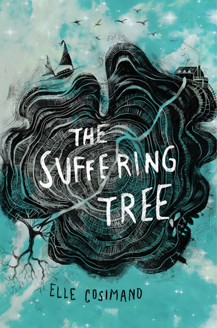The Suffering Tree by Elle Cosimano