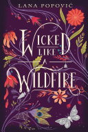 Review: Wicked Like a Wildfire